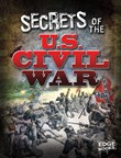 Secrets of the U.S. Civil War