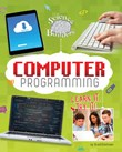 Computer Programming: Learn It, Try It!