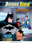 The Spitting Image: Batman & Robin Use DNA Analysis to Crack the Case