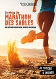 Surviving the Marathon des Sables: An Interactive Extreme Sports Adventure