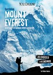 Surviving Mount Everest: An Interactive Extreme Sports Adventure