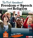 The First Amendment: Freedom of Speech and Religion