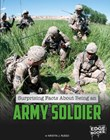 Surprising Facts About Being an Army Soldier