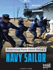 Surprising Facts About Being a Navy Sailor