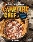 Campfire Chef: Mouthwatering Campfire Recipes