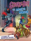 Scooby-Doo! A Science of Magnetism Mystery: The Magnetic Monster