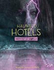 Haunted Hotels Around the World