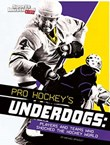 Pro Hockey's Underdogs: Players and Teams Who Shocked the Hockey World