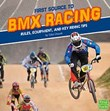 First Source to BMX Racing: Rules, Equipment, and Key Riding Tips