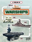 A Timeline of Warships