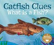 Catfish Clues: What is a Fish?