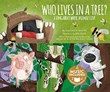 Who Lives in a Tree?: A Song about Where Animals Live