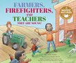 Farmers, Firefighters, and Teachers: They Are Nouns!
