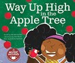Way Up High in the Apple Tree