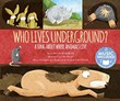 Who Lives Underground?: A Song about Where Animals Live