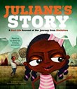 Juliane's Story: A Real-Life Account of Her Journey from Zimbabwe