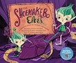 The Shoemaker and the Elves: A Favorite Story in Rhythm and Rhyme