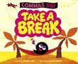 "Commas Say ""Take a Break"""