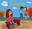 Questions and Feelings About Bullying