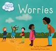 Questions and Feelings About Worries