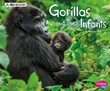 Gorillas and Their Infants: A 4D Book