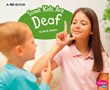 Some Kids Are Deaf: A 4D Book