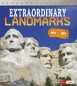 Extraordinary Landmarks: The Science of How and Why They Were Built