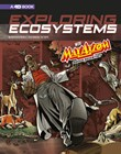 Exploring Ecosystems with Max Axiom Super Scientist: 4D An Augmented Reading Science Experience