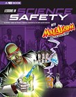 Lessons in Science Safety with Max Axiom Super Scientist: 4D An Augmented Reading Science Experience