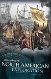A Chronology of North American Exploration