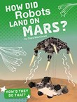 How Did Robots Land on Mars?