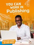 You Can Work in Publishing