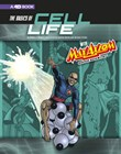 The Basics of Cell Life with Max Axiom, Super Scientist: 4D An Augmented Reading Science Experience
