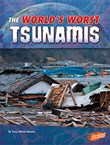 The World's Worst Tsunamis