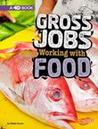 Gross Jobs Working with Food