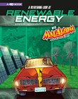 A Refreshing Look at Renewable Energy with Max Axiom, Super Scientist: 4D an Augmented Reading Science Experience