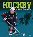Hockey: A Guide for Players and Fans