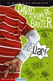 Liar!: The True Story of David Mortimore Baxter