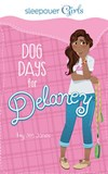 Sleepover Girls: Dog Days for Delaney