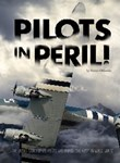 "Pilots in Peril!: The Untold Story of U.S. Pilots Who Braved ""the Hump"" in World War II"