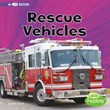 Rescue Vehicles: A 4D Book