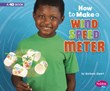 How to Make a Wind Speed Meter: A 4D Book