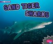 Sand Tiger Sharks: A 4D Book