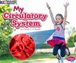 My Circulatory System: A 4D Book