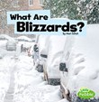 What Are Blizzards?