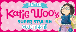 Katie Woo's Super Stylish Contest