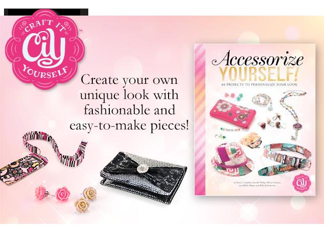 Accessorize Yourself&#33&#59;