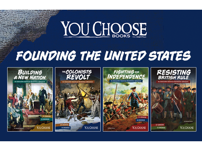 You Choose&#58&#59; Founding the United States
