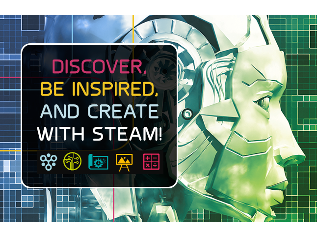 Discover, Be Inspired, and Create with Adventures in STEAM&#33&#59;