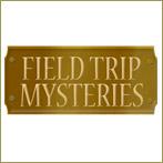 Field Trip Mysteries